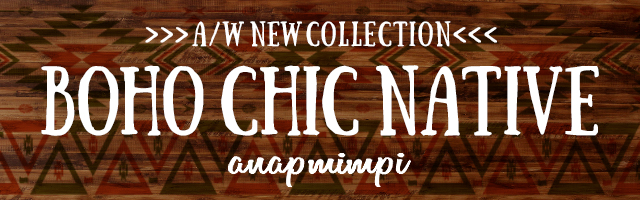 ★mimpi boho chic netive