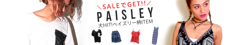 【SALE】大HIT!ペイズリー柄item